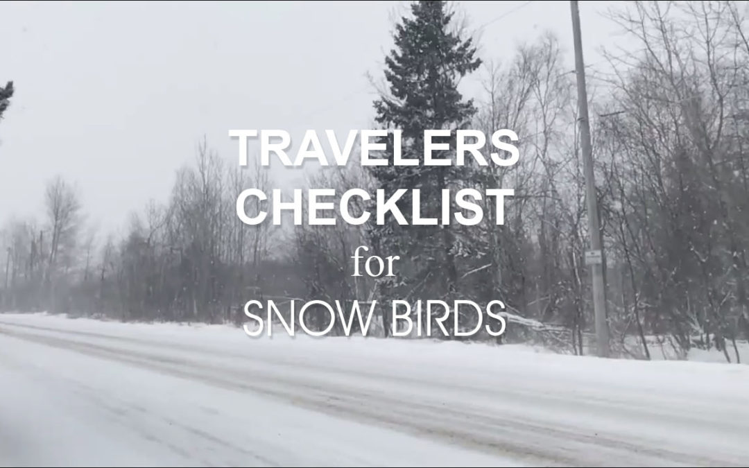 Travelers Checklist for Snow Birds Winter Safety Hanlon and Associates